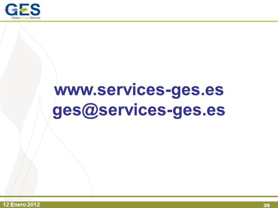 12 Enero 2012 39 www.services-ges.es ges@services-ges.es