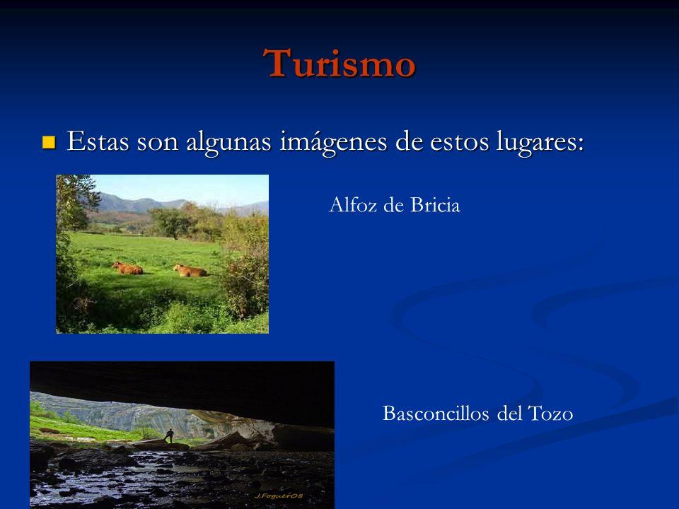 Turismo Estas son algunas imágenes de estos lugares: Estas son algunas imágenes de estos lugares: Alfoz de Bricia Basconcillos del Tozo