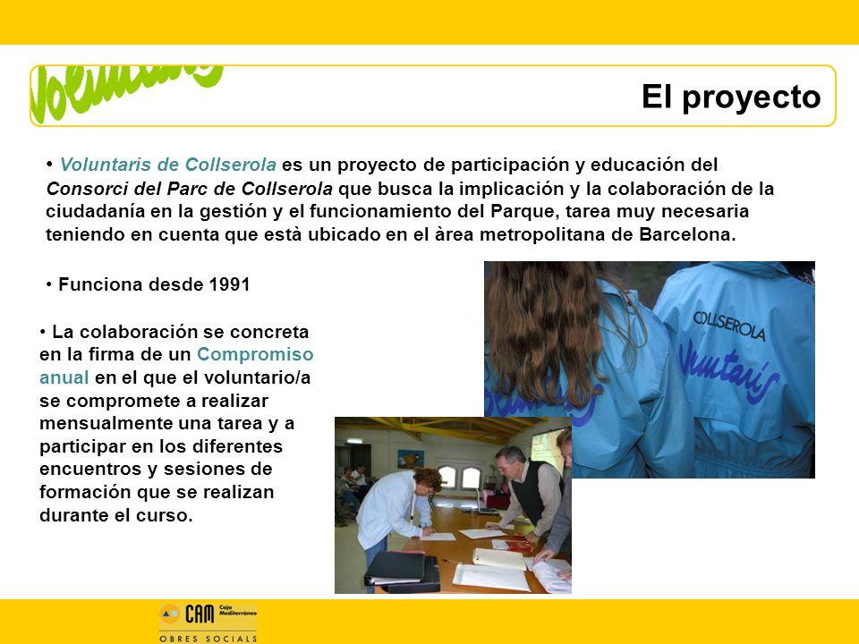 El proyecto Voluntaris de Collserola es un proyecto de participación y educación del Consorci del Parc de Collserola que busca la implicación y la colaboración de la ciudadanía en la gestión y el funcionamiento del Parque, tarea muy necesaria teniendo en cuenta que està ubicado en el àrea metropolitana de Barcelona.