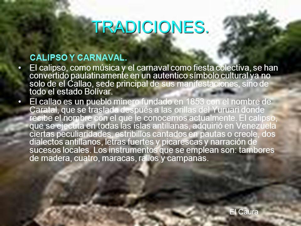 TRADICIONES. CALIPSO Y CARNAVAL. El calipso, como música y el carnaval como fiesta colectiva, se han convertido paulatinamente en un autentico símbolo