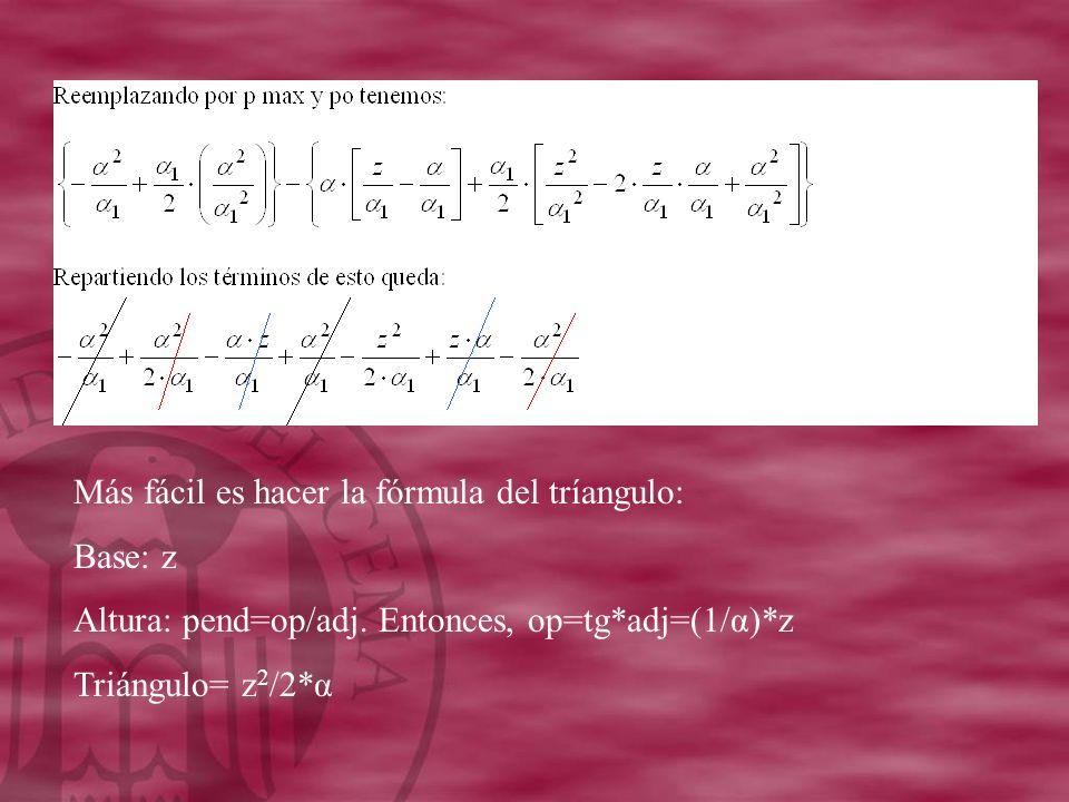 Más fácil es hacer la fórmula del tríangulo: Base: z Altura: pend=op/adj.