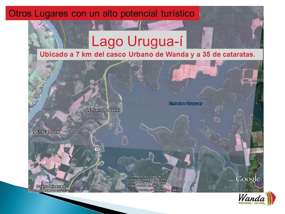 Otros Lugares con un alto potencial turístico Lago Urugua-í Ubicado a 7 km del casco Urbano de Wanda y a 35 de cataratas.