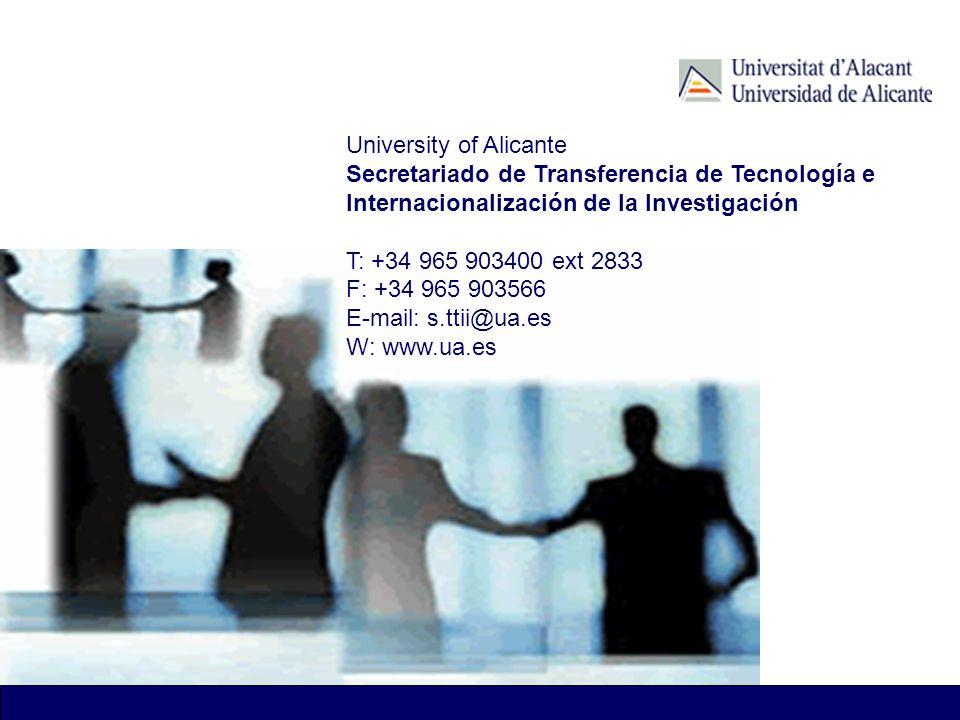 University of Alicante Secretariado de Transferencia de Tecnología e Internacionalización de la Investigación T: +34 965 903400 ext 2833 F: +34 965 90