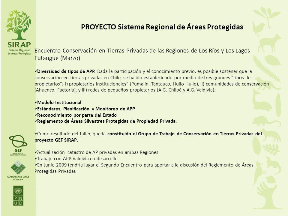 PROYECTO Sistema Regional de Áreas Protegidas Encuentro Conservación en Tierras Privadas de las Regiones de Los Ríos y Los Lagos Futangue (Marzo) Dive