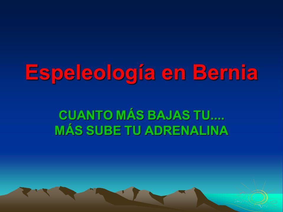 Espeleología en Bernia CUANTO MÁS BAJAS TU.... MÁS SUBE TU ADRENALINA