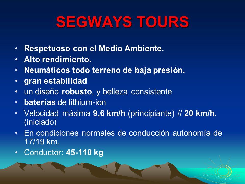 SEGWAYS TOURS Respetuoso con el Medio Ambiente. Alto rendimiento. Neumáticos todo terreno de baja presión. gran estabilidad un diseño robusto, y belle