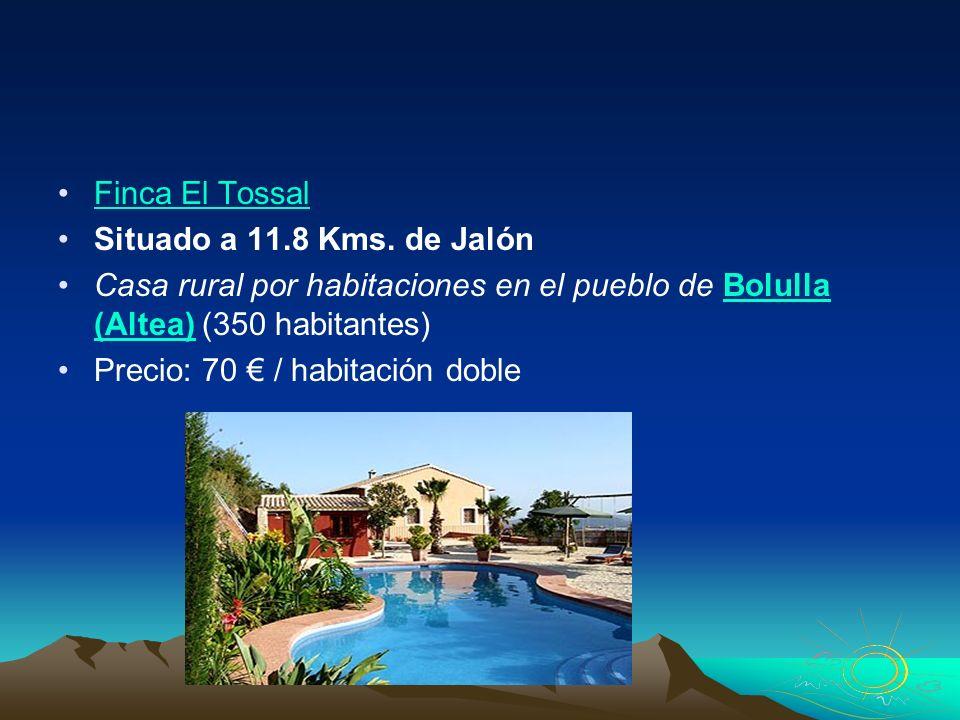 Finca El Tossal Situado a 11.8 Kms. de Jalón Casa rural por habitaciones en el pueblo de Bolulla (Altea) (350 habitantes)Bolulla (Altea) Precio: 70 /