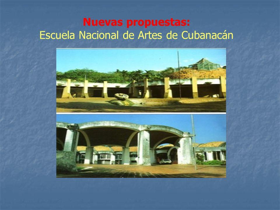 Nuevas propuestas: Escuela Nacional de Artes de Cubanacán