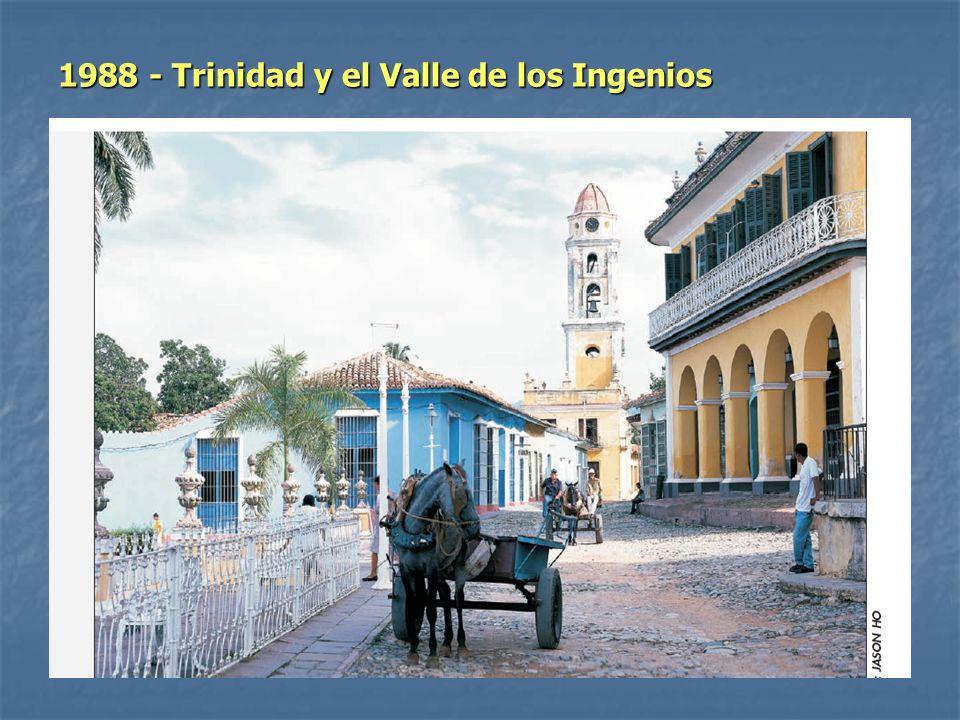 1988 - Trinidad y el Valle de los Ingenios
