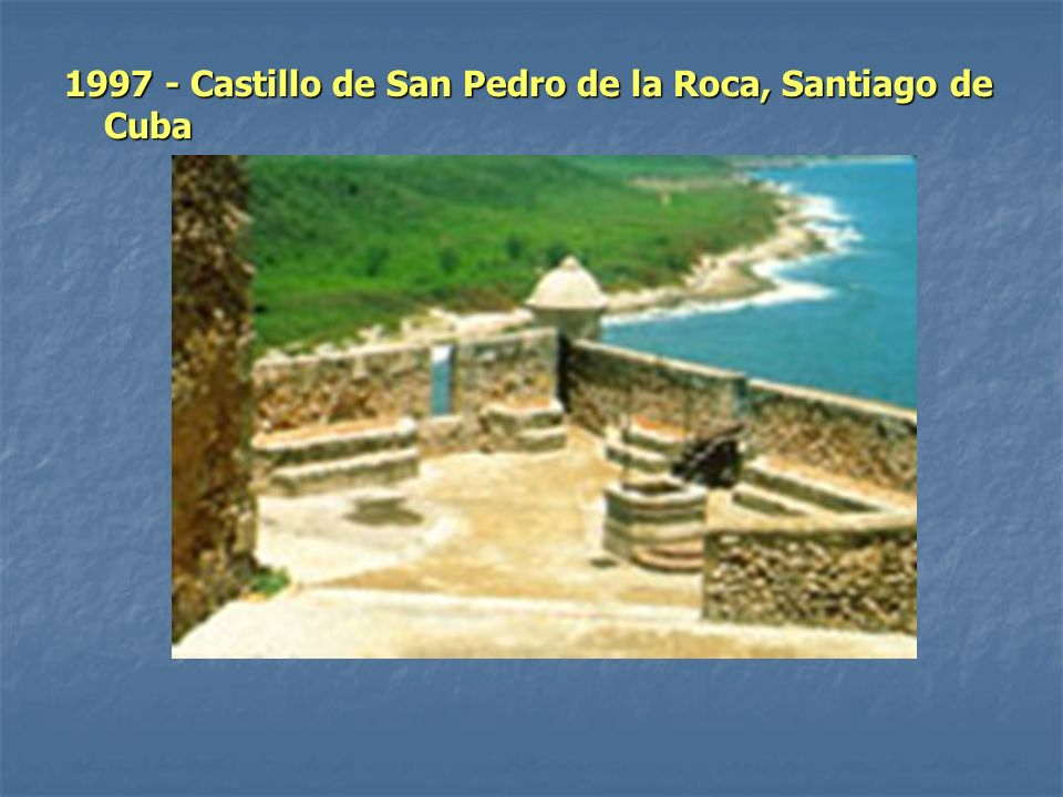 Las rivalidades comerciales y políticas en la región caribeña, en el siglo XVII, dieron lugar a la construcción de esta masiva serie de fortificaciones sobre un rocoso promontorio, destinadas a proteger el importante puerto de Santiago.