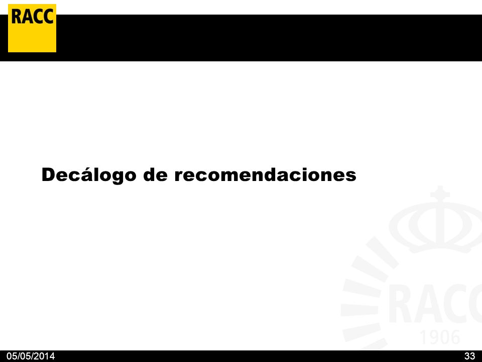05/05/201433 Decálogo de recomendaciones