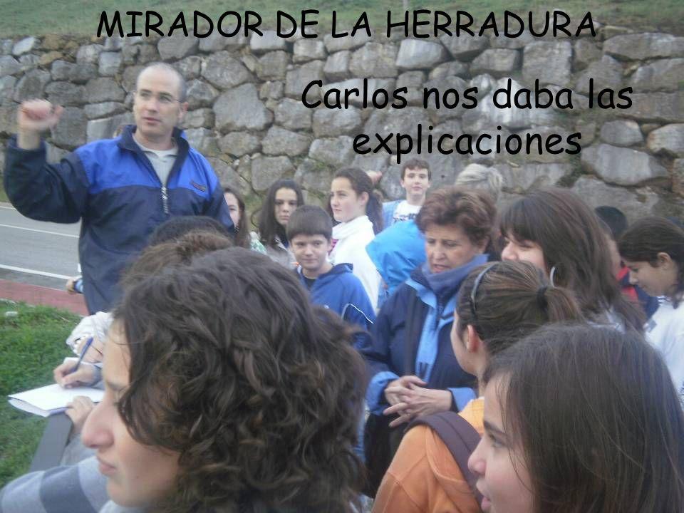 Carlos nos daba las explicaciones MIRADOR DE LA HERRADURA