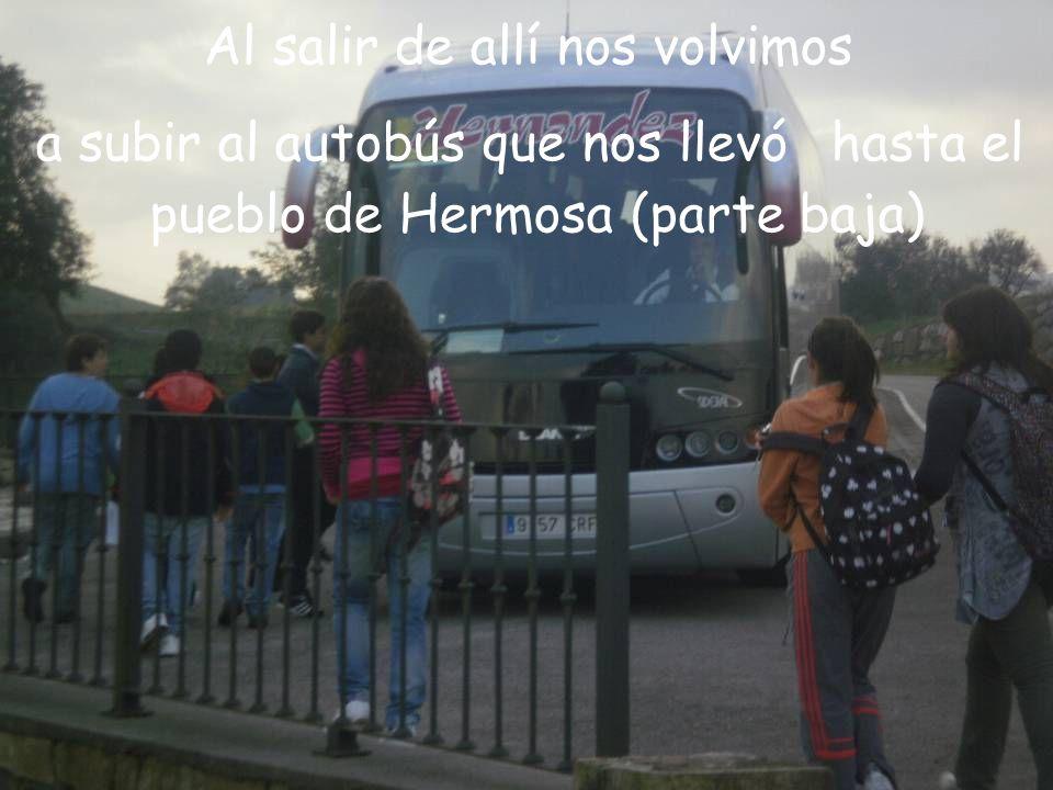 DESPU ÉS BAJAMOS AL PUEBLO DE HERMOSA