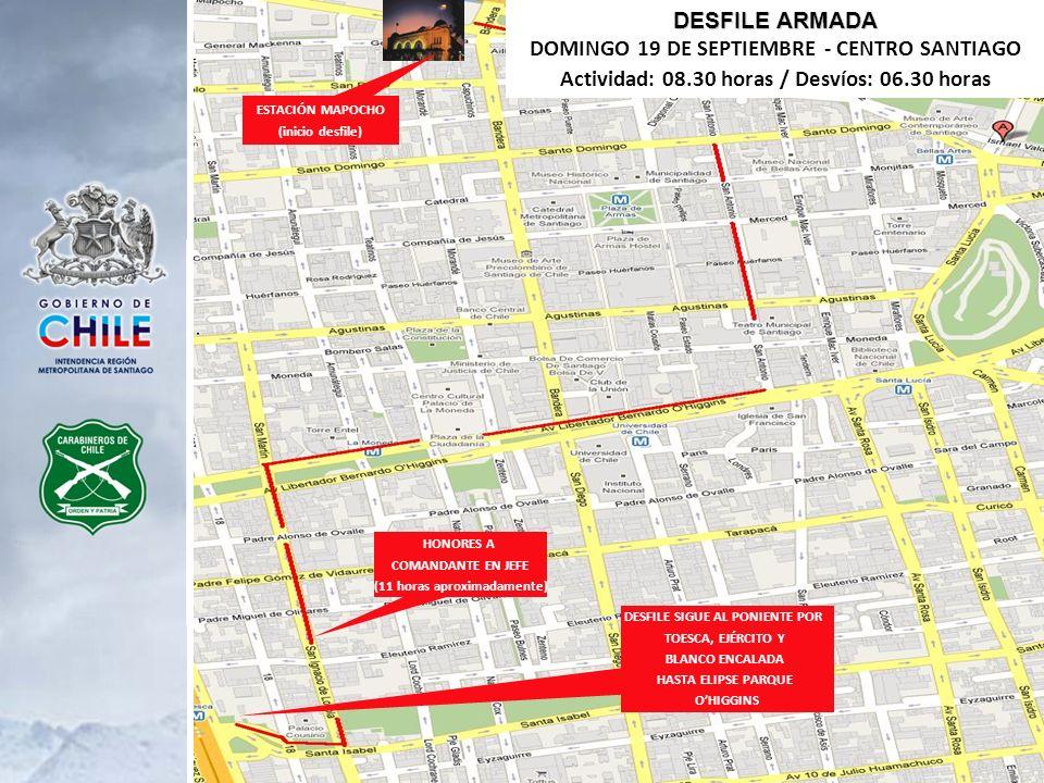 DESFILE SIGUE AL PONIENTE POR TOESCA, EJÉRCITO Y BLANCO ENCALADA HASTA ELIPSE PARQUE OHIGGINS DESFILE ARMADA DOMINGO 19 DE SEPTIEMBRE - CENTRO SANTIAG