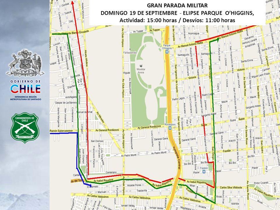 GRAN PARADA MILITAR DOMINGO 19 DE SEPTIEMBRE - ELIPSE PARQUE OHIGGINS, Actividad: 15:00 horas / Desvíos: 11:00 horas