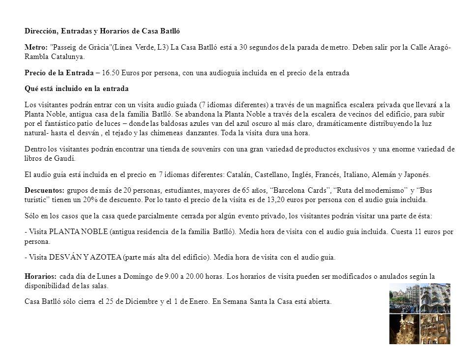 Dirección, Entradas y Horarios de Casa Batlló Metro:
