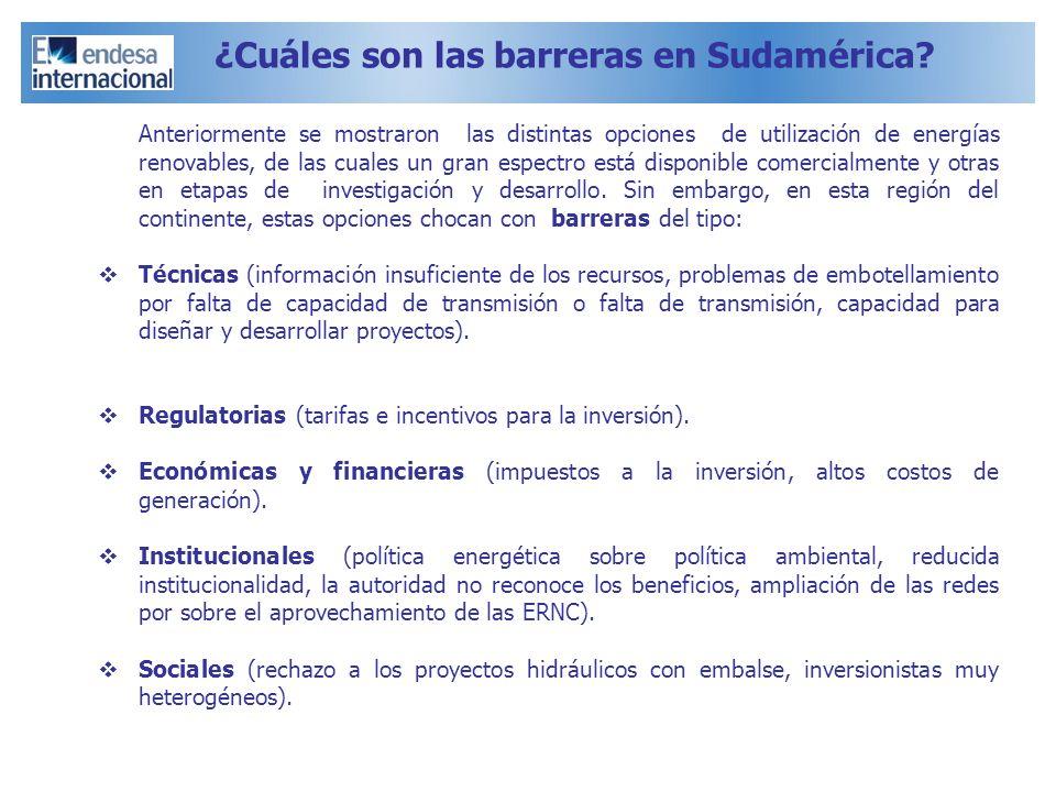 ¿Cuáles son las barreras en Sudamérica? Anteriormente se mostraron las distintas opciones de utilización de energías renovables, de las cuales un gran