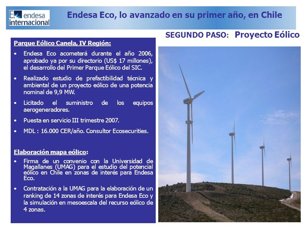 Parque Eólico Canela, IV Región: Endesa Eco acometerá durante el año 2006, aprobado ya por su directorio (US$ 17 millones), el desarrollo del Primer P