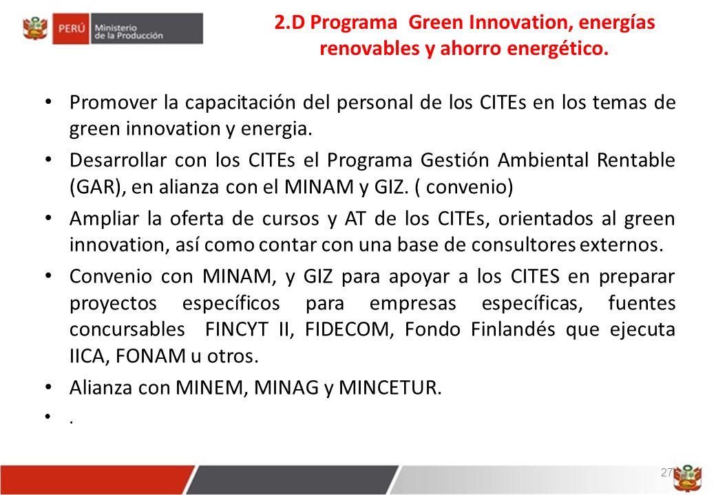 2.D Programa Green Innovation, energías renovables y ahorro energético.