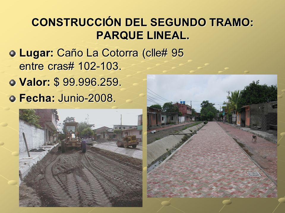 CONSTRUCCIÓN DEL SEGUNDO TRAMO: PARQUE LINEAL.