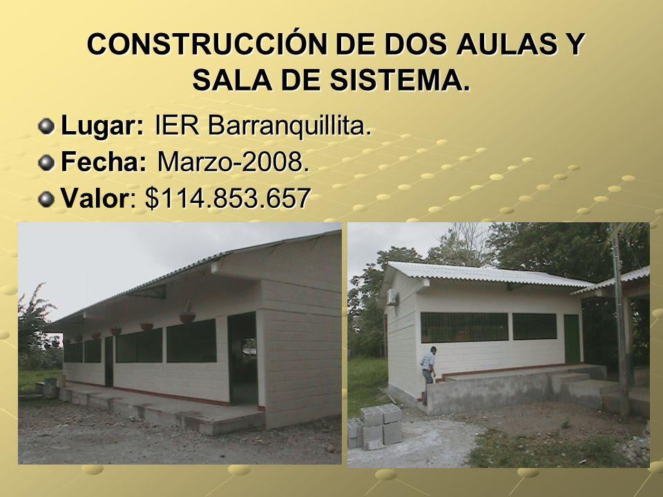 CONSTRUCCIÓN DE DOS AULAS Y SALA DE SISTEMA.CONSTRUCCIÓN DE DOS AULAS Y SALA DE SISTEMA.