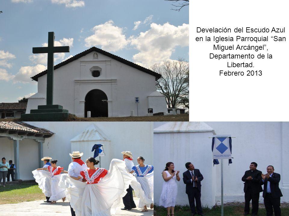 Develación del Escudo Azul en la Iglesia Parroquial San Miguel Arcángel, Departamento de la Libertad. Febrero 2013