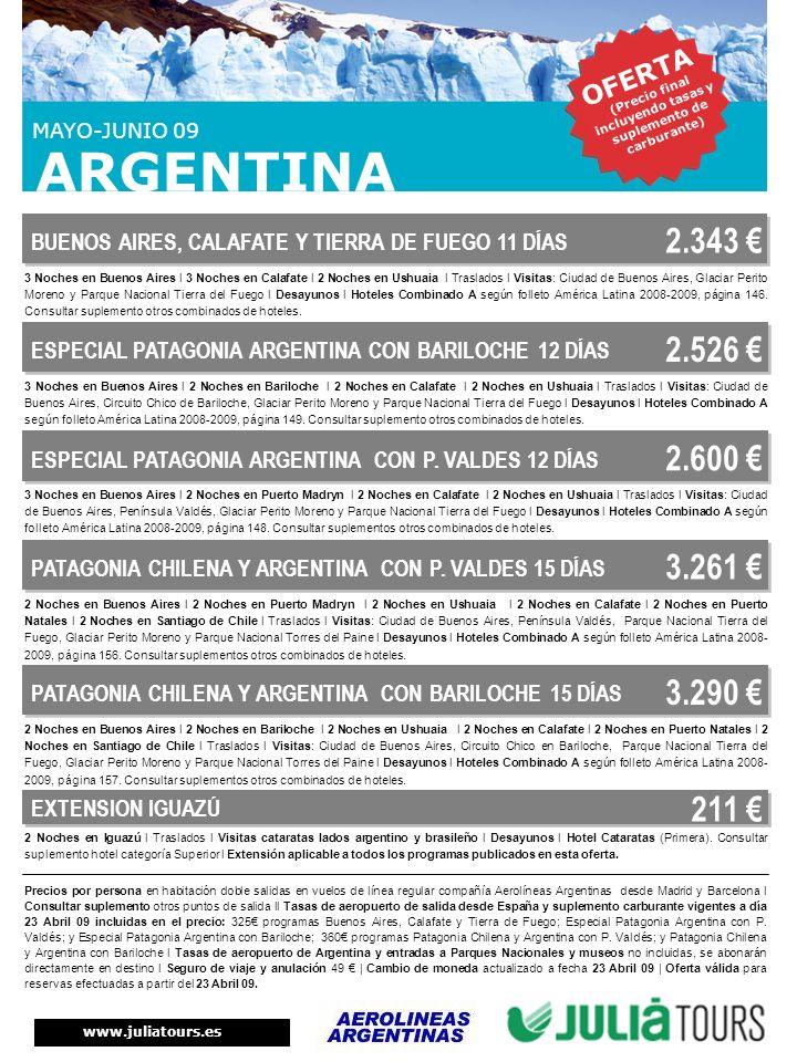 Precios por persona en habitación doble salidas en vuelos de línea regular compañía Aerolíneas Argentinas desde Madrid y Barcelona l Consultar supleme