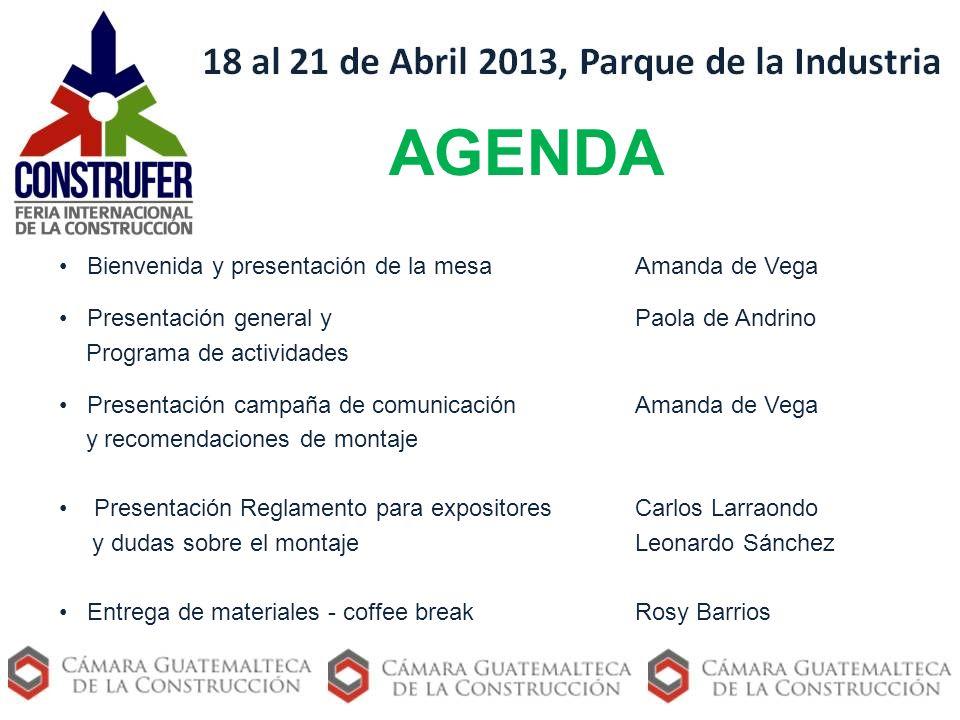 AGENDA Bienvenida y presentación de la mesa Amanda de Vega Presentación general y Paola de Andrino Programa de actividades Presentación campaña de com