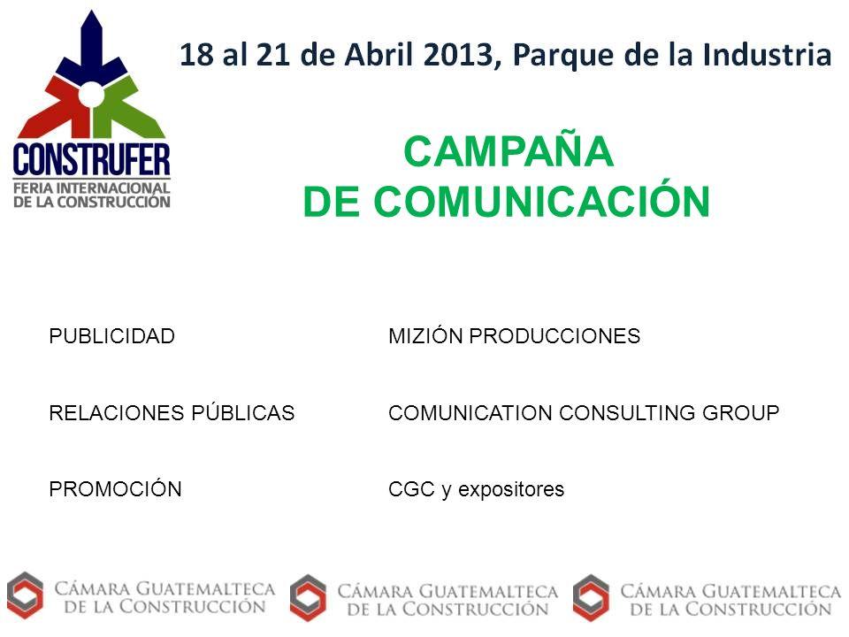 CAMPAÑA DE COMUNICACIÓN PUBLICIDADMIZIÓN PRODUCCIONES RELACIONES PÚBLICASCOMUNICATION CONSULTING GROUP PROMOCIÓNCGC y expositores