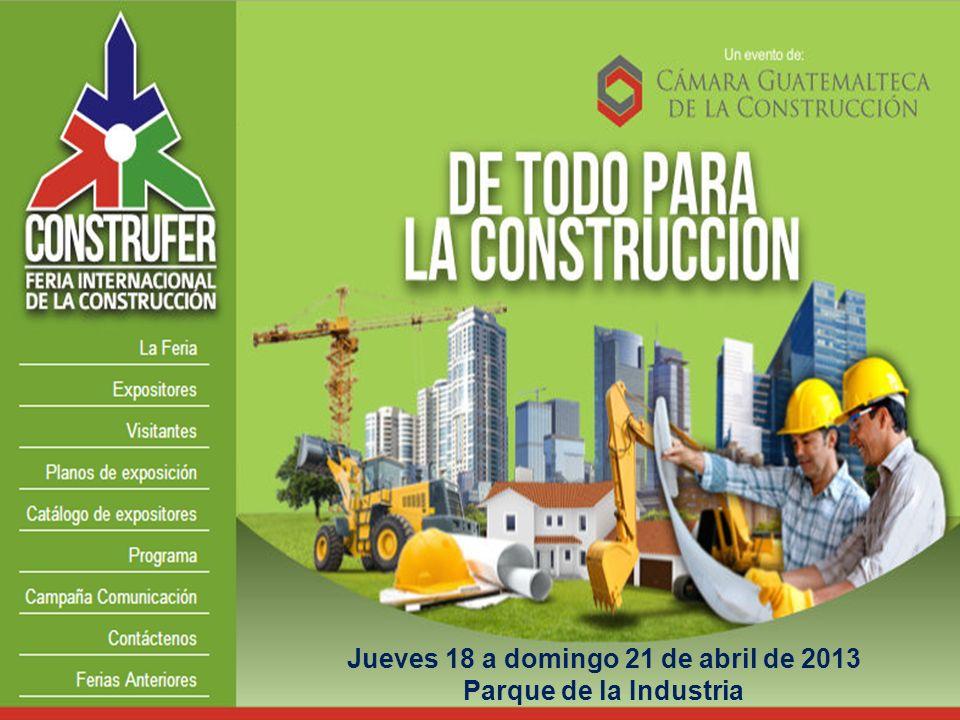 Jueves 18 a domingo 21 de abril de 2013 Parque de la Industria