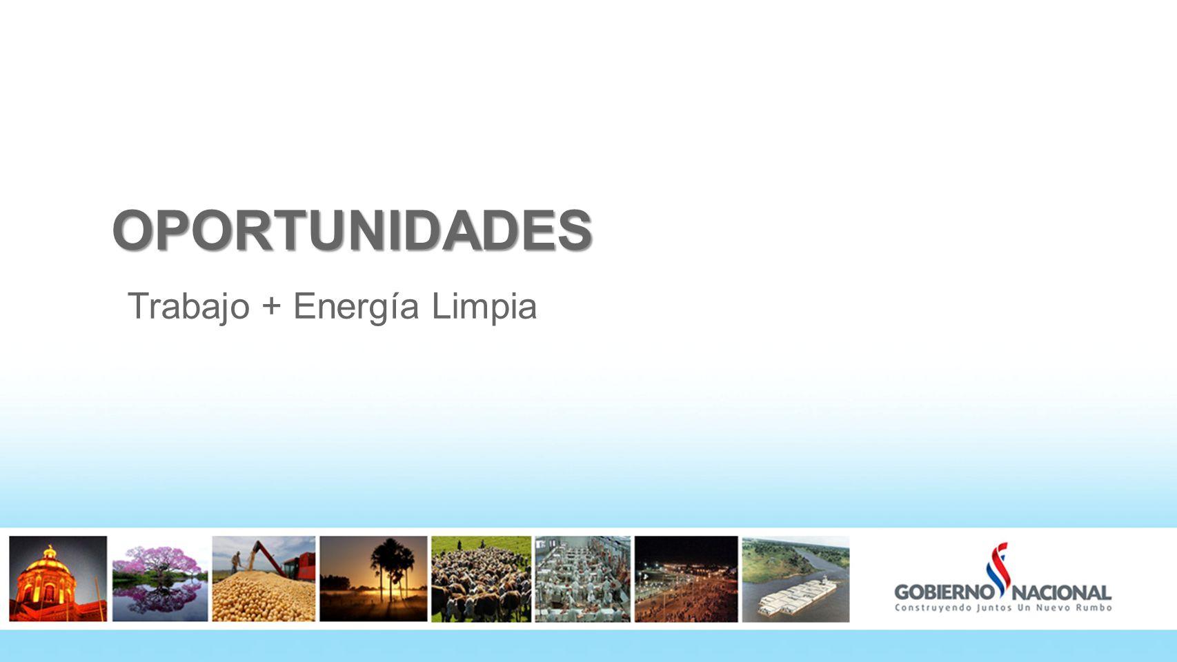 OPORTUNIDADES Trabajo + Energía Limpia