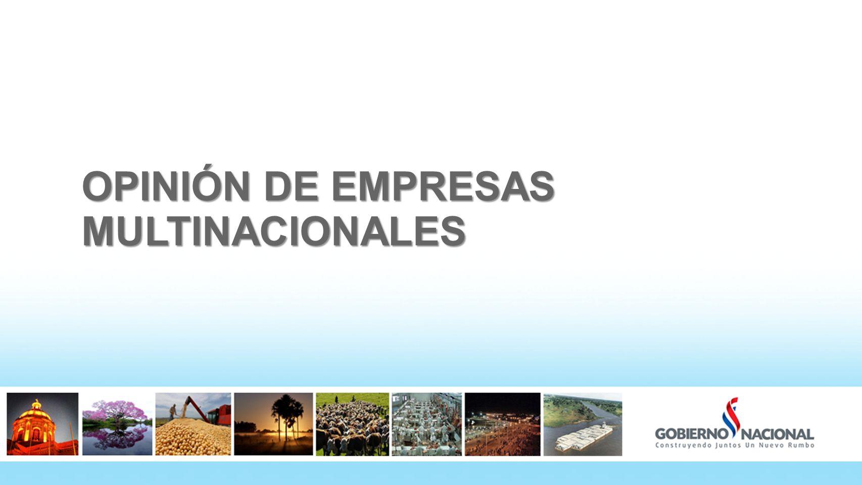 OPINIÓN DE EMPRESAS MULTINACIONALES