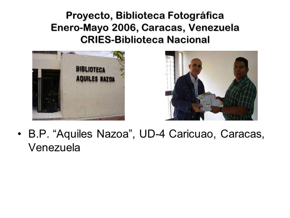 Proyecto, Biblioteca Fotográfica Enero-Mayo 2006, Caracas, Venezuela CRIES-Biblioteca Nacional B.P.