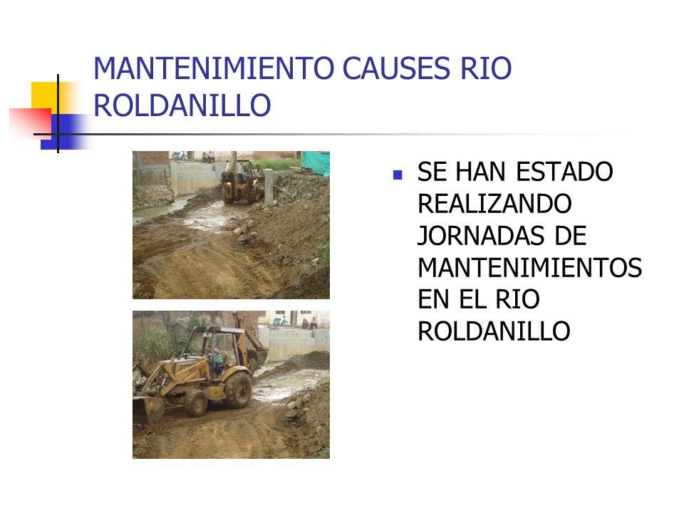 MANTENIMIENTO CAUSES RIO ROLDANILLO SE HAN ESTADO REALIZANDO JORNADAS DE MANTENIMIENTOS EN EL RIO ROLDANILLO