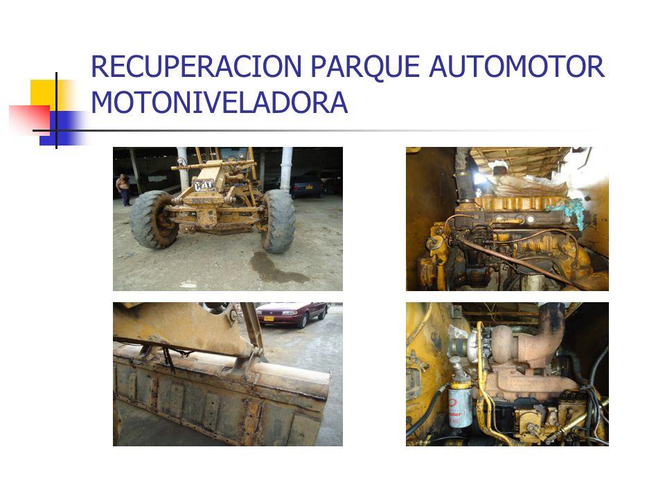 RECUPERACION PARQUE AUTOMOTOR MOTONIVELADORA