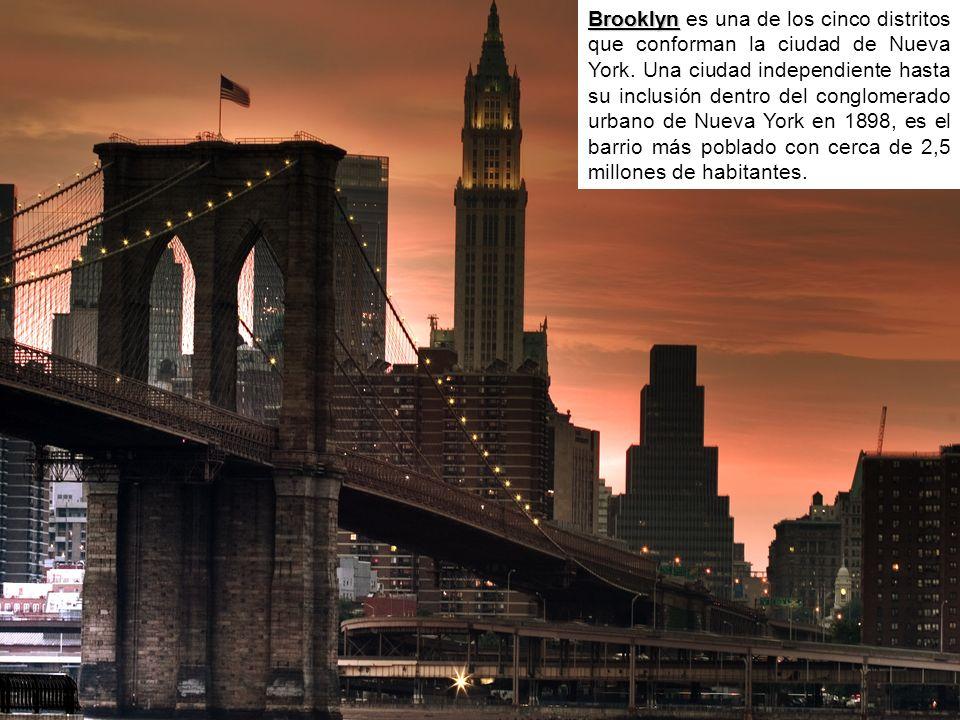 Brooklyn Brooklyn es una de los cinco distritos que conforman la ciudad de Nueva York. Una ciudad independiente hasta su inclusión dentro del conglome