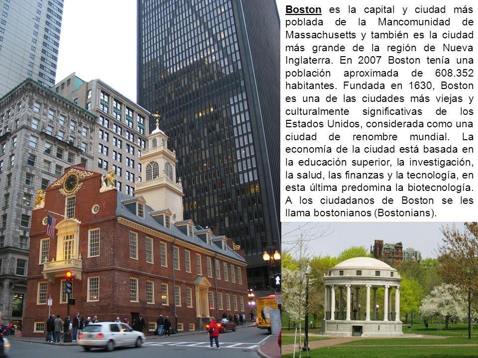 Boston Boston es la capital y ciudad más poblada de la Mancomunidad de Massachusetts y también es la ciudad más grande de la región de Nueva Inglaterra.