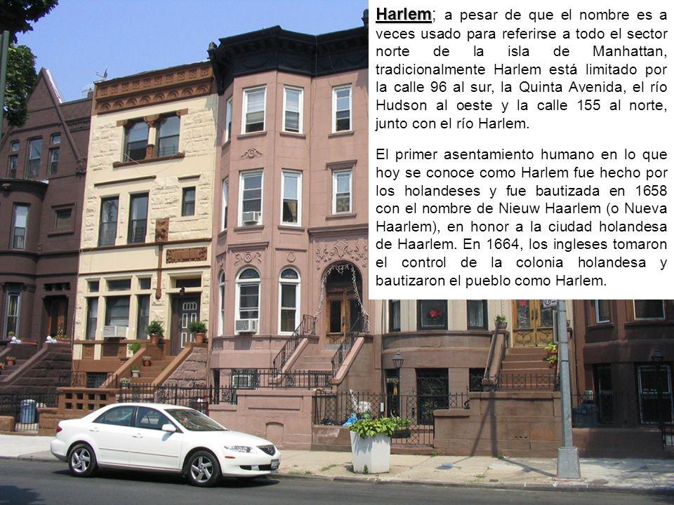 Harlem Harlem; a pesar de que el nombre es a veces usado para referirse a todo el sector norte de la isla de Manhattan, tradicionalmente Harlem está limitado por la calle 96 al sur, la Quinta Avenida, el río Hudson al oeste y la calle 155 al norte, junto con el río Harlem.