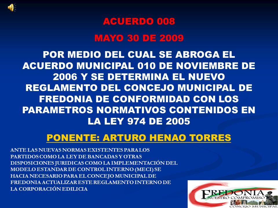 ACUERDO 007 MAYO 30 DE 2009 POR MEDIO DEL CUAL SE CONCEDEN FACULTADES AL EJECUTIVO MUNICIPAL PONENTE: HECTOR JAIRO FLOREZ EL ALCALDE OPTIENE FACULTADE