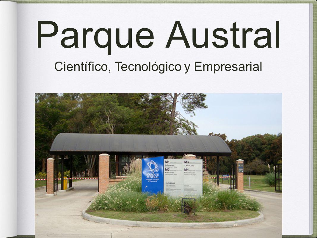 Parque Austral Científico, Tecnológico y Empresarial