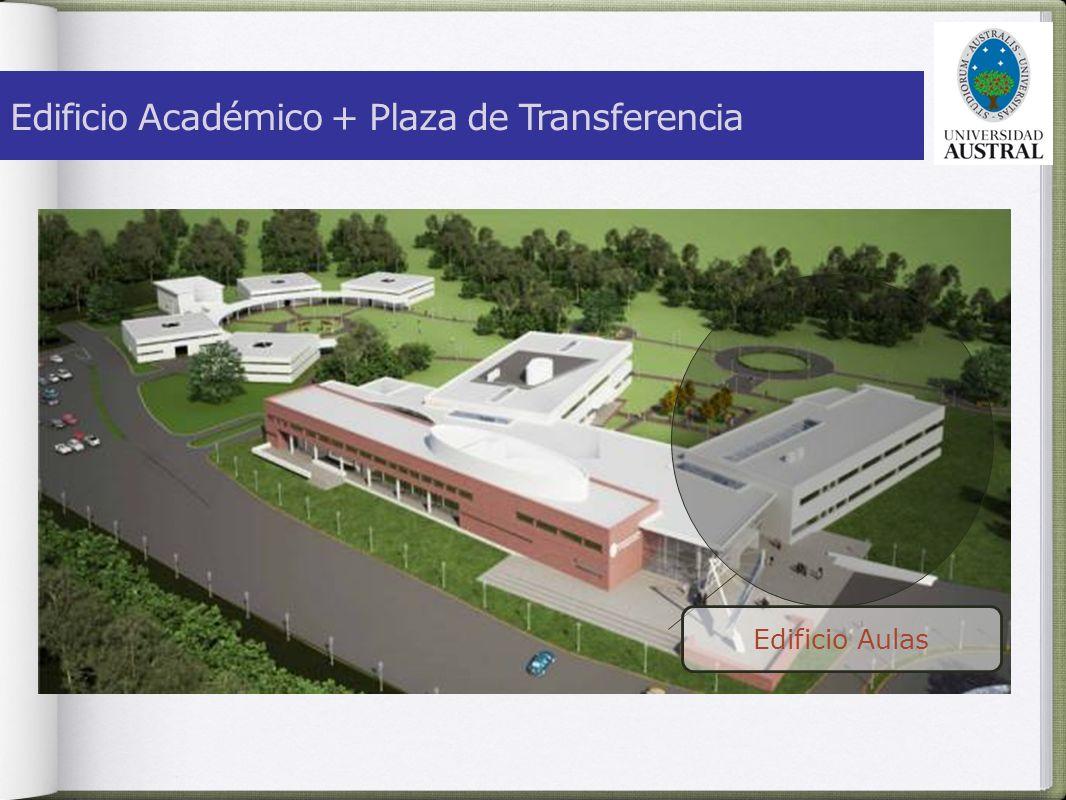 Edificio Académico + Plaza de Transferencia