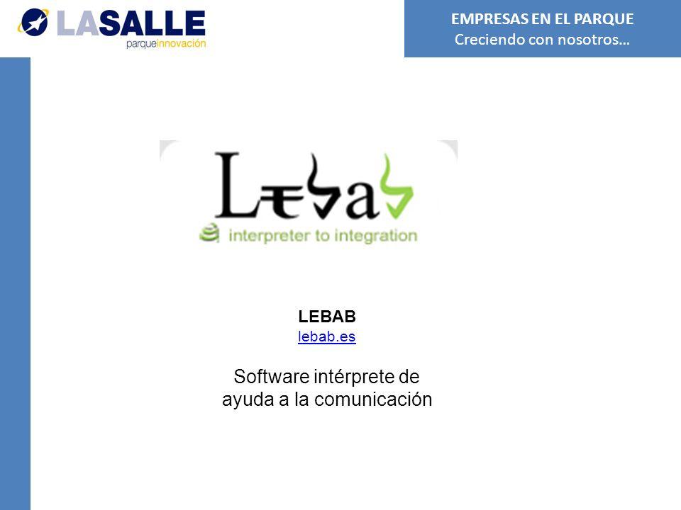 EL REFERENTE www.elreferente.es Periódico digital especializado en contenidos de interés para los jóvenes españoles EMPRESAS EN EL PARQUE Creciendo con nosotros…