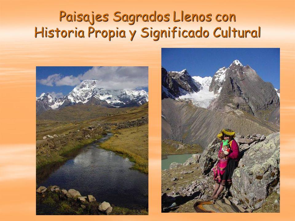 Paisajes Sagrados Llenos con Historia Propia y Significado Cultural