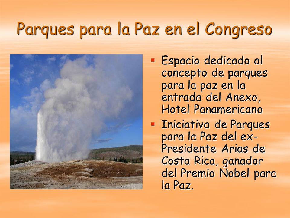 Parques para la Paz en el Congreso Espacio dedicado al concepto de parques para la paz en la entrada del Anexo, Hotel Panamericano Espacio dedicado al