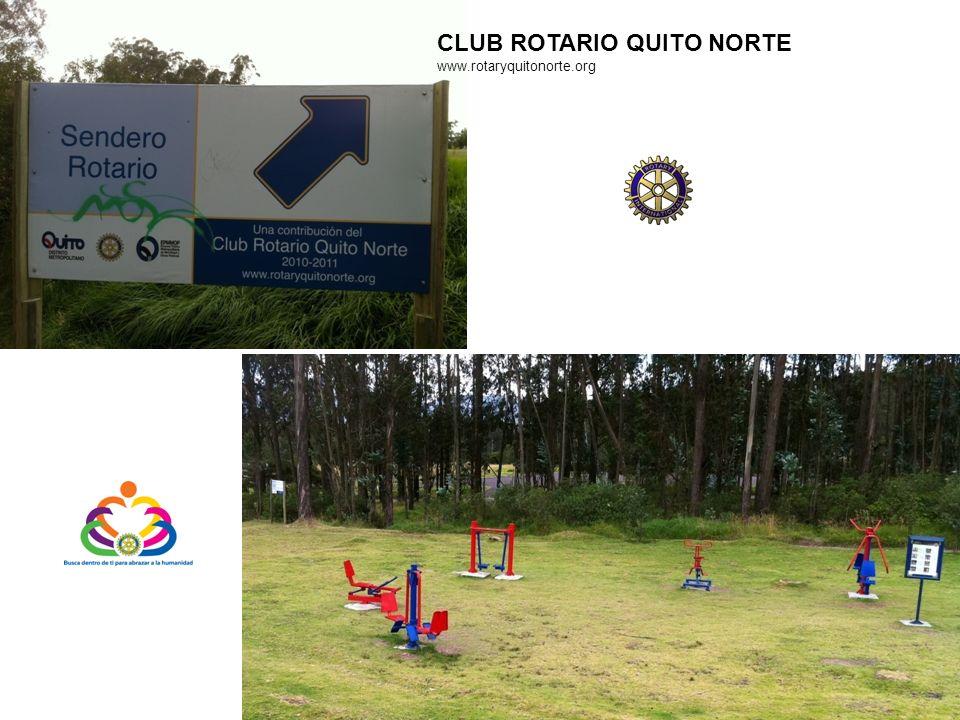 CLUB ROTARIO QUITO NORTE www.rotaryquitonorte.org