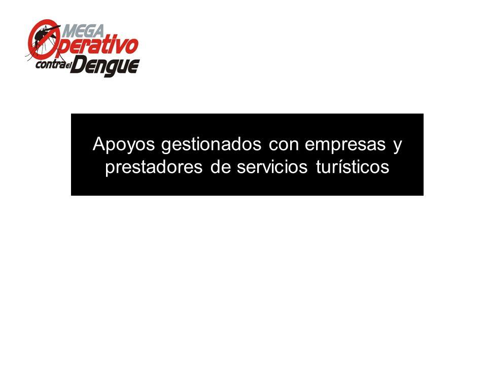 Comité Interinstitucional de Lucha contra del Dengue Conferencia de Prensa, 13 de mayo de 2013 Apoyos gestionados con empresas y prestadores de servic