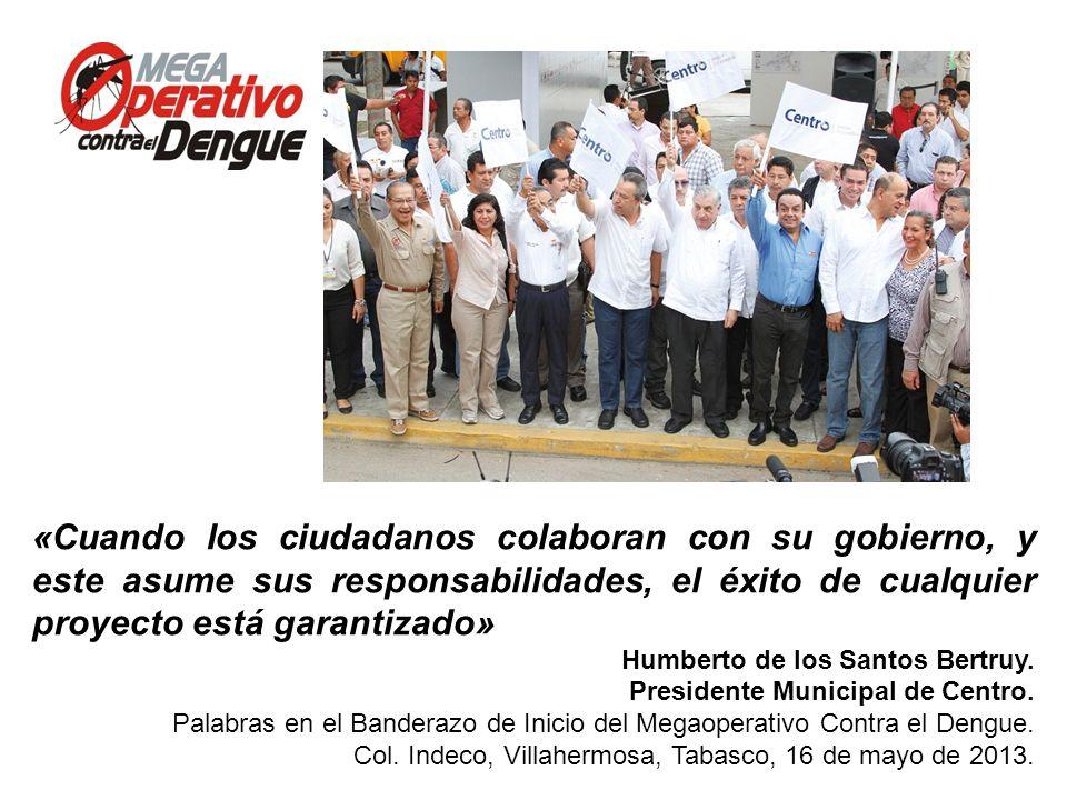 Comité Interinstitucional de Lucha contra del Dengue Conferencia de Prensa, 13 de mayo de 2013 «Cuando los ciudadanos colaboran con su gobierno, y est