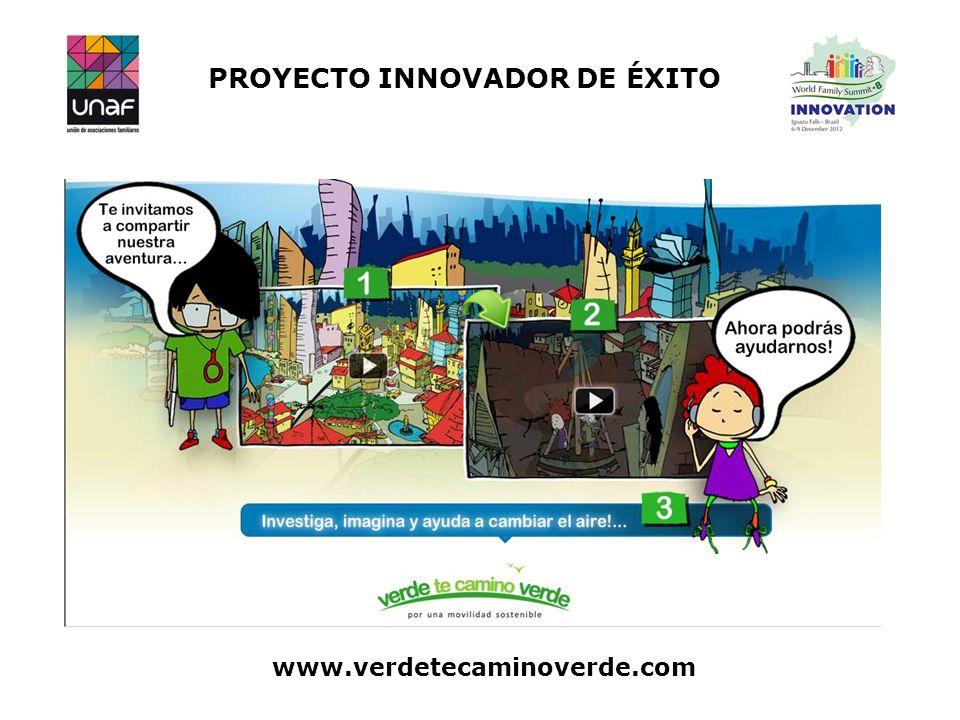 PROYECTO INNOVADOR DE ÉXITO www.verdetecaminoverde.com