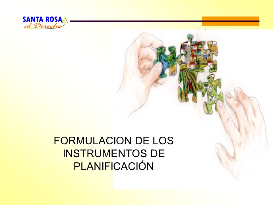 FORMULACION DE LOS INSTRUMENTOS DE PLANIFICACIÓN