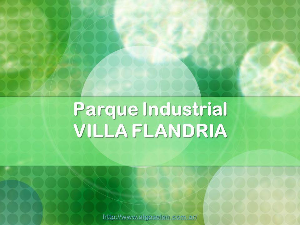 Parque Industrial VILLA FLANDRIA http://www.algoselan.com.ar/
